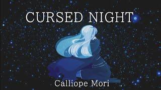 [ORIGINAL SONG]  Cursed Night - Calliope Mori