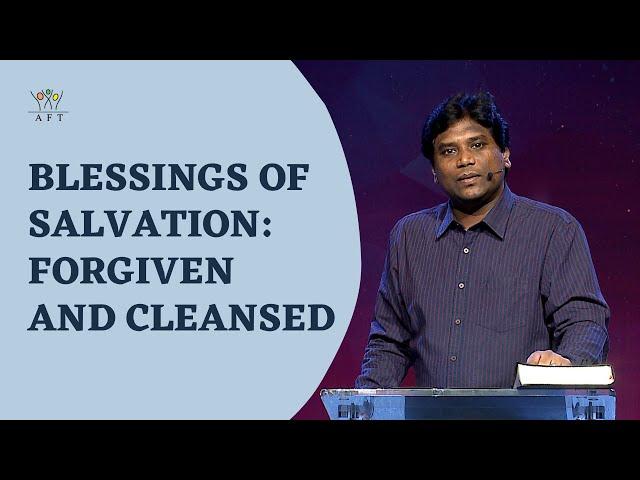 Blessings of Salvation: Forgiven & Cleansed   Jeevan Chelladurai   Sunday English Service  13-Jun-21