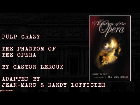The Phantom of the Opera by Gaston Leroux from YouTube · Duration:  12 minutes 2 seconds