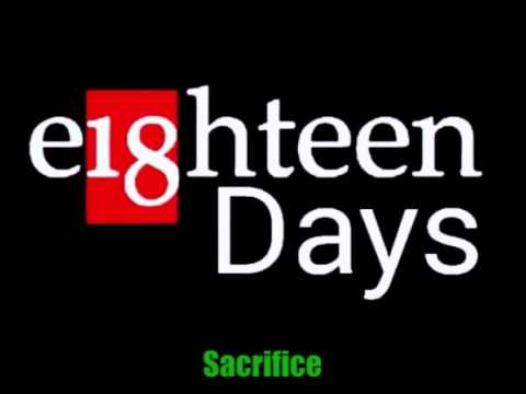 Holler Productions-e18hteen Days-Sacrifice