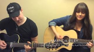 Amanda Riley I Like The Sound Of That (Rascal Flatts Cover)