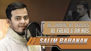 salim bahanan surat al lahab al ikhlas al falaq an nas