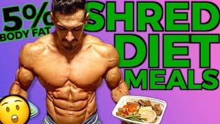 SHREDDING DIET MEALS (Every Meal Broken Down)