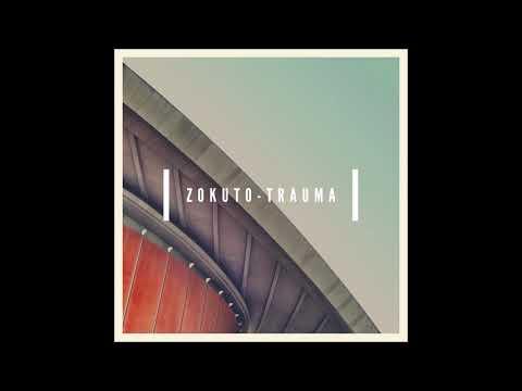 zokuto-✖️trauma✖️[-official-audio-]-prod-by-emde51