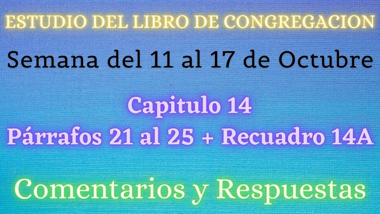 ESTUDIO DE LIBRO DE CONGREGACIÓN ✅ SEMANA DEL 11 AL 17 DE OCTUBRE ✍
