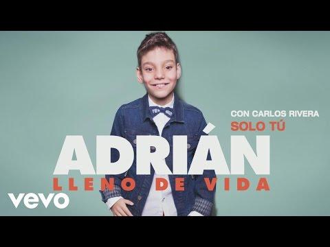 Adrián - Sólo Tú (Audio)
