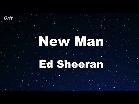 New Man - Ed Sheeran Karaoke 【No Guide Melody】 Instrumental