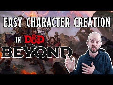 D&D 5E Character Creation Made EASY w/ DnD Beyond
