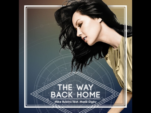 The Way Back Home - Mike Rubino feat. Marie Digby