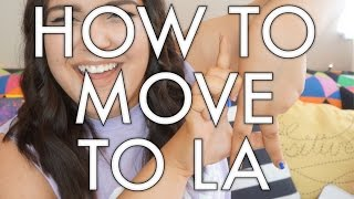 HOW TO MOVE TO LA | storiesinthedust
