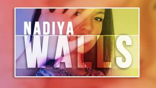 Walls by Nadiya