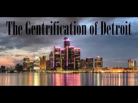 The Gentrification Of Detroit