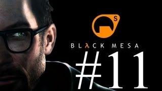 Black Mesa - Ep 11 - Surface Tension Walkthrough - No Commentary