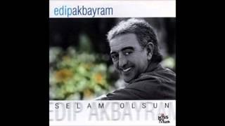 Edip Akbayram - Canım Oğlum