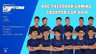 NGHỆ AN vs SÀI GÒN NEW [Trực Tiếp AoE Facebook Gaming Creators Cup 2019] ROUND 8 1/12/2019
