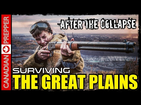 After the Collapse: Surviving The Great Plains (Part 2)