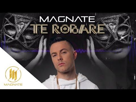 Te Robaré - Magnate