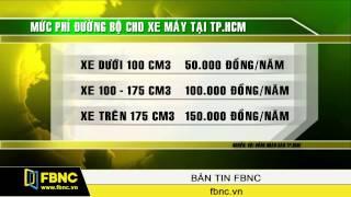 TP.HCM: Bắt đầu thu phí xe máy từ 01/01/2015