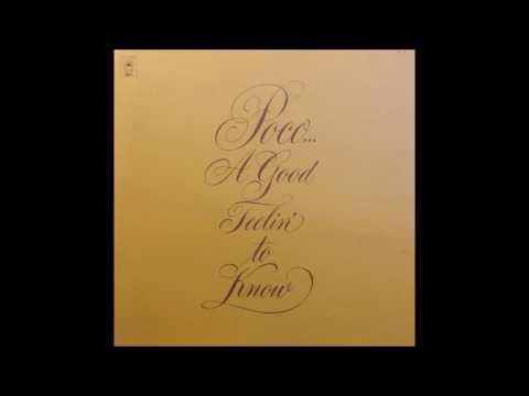 Poco - A Good Feelin' To Know (1972) (US Epic vinyl) (FULL LP)
