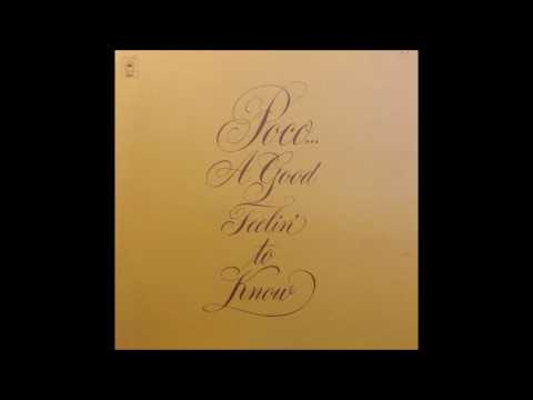 Poco - A Good Feelin' To Know (1972) (US Epic vinyl) (FULL LP)