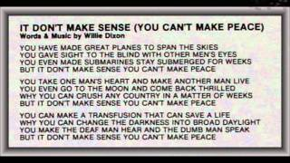 Watch Willie Dixon It Dont Make Sense you Cant Make Peace video