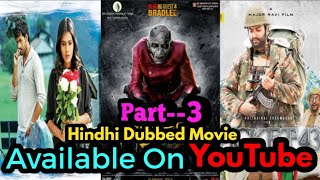 Top 10 New Released South Hindhi Dubbed Movie Available on YouTube (Part-3)