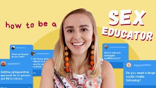 How To Be A Sex Educator   Hannah Witton