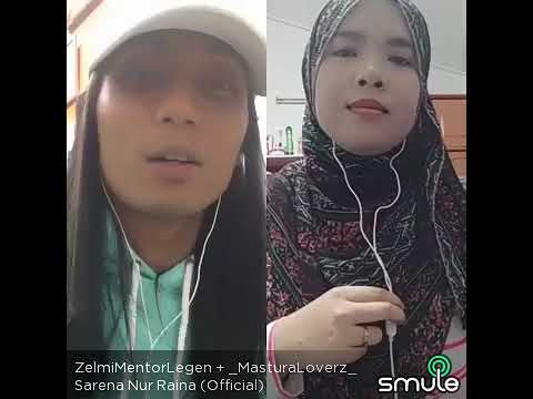 ZelmiMentor ft Mastura- Sarena Nur Raina(COVER SONG AND NEW SINGLE by SatuBand)