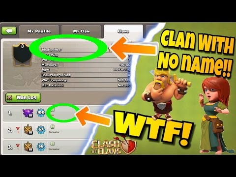 CLAN WITH NO NAME!! CLASH OF CLANS GLITCH 2017!! ENTIRE CLAN PLAYERS WITH NO NAME!! |Clash Of Clans