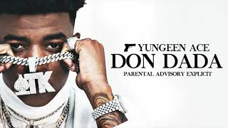 """Yungeen Ace - """"Don't Know What I Seen"""" (Official Audio)"""