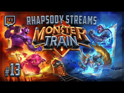 Let's Stream Monster Train: The First Hell Rush - Episode 13