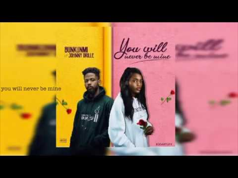 Bukunmi, Johnny Drille - You Will Never Be Mine — Lyrics Video