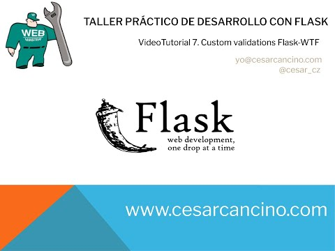 VideoTutorial 7 Taller Práctico de Desarrollo con Flask. Custom validations Flask-WTF