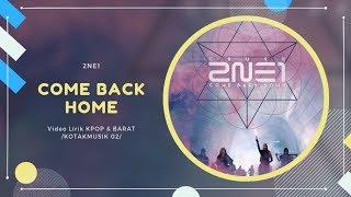 2NE1 - 'COME BACK HOME' Easy Lyrics (SUB INDO)