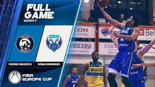 Phoenix Brussels v Donar Groningen - Full Game - FIBA Europe Cup 2019-20