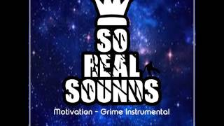 So Real Sounds - Motivation [Grime Instrumental 2017]