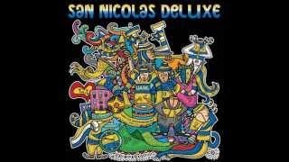San Nicolas Deluxe - Libres & Lokos.  [Parte 1 - 3]