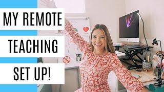 Remote Teaching Set Up!