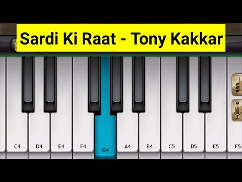 Sardi Ki Raat - Tony Kakkar - Piano...