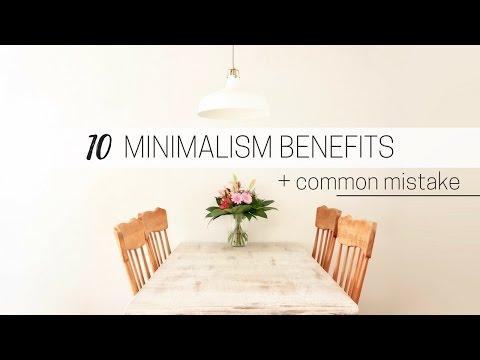 BENEFITS OF MINIMALISM » + common minimalism mistake