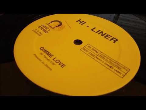 Hi-Liner - Gimme Love