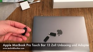 Apple MacBook Pro Touch Bar 13 Zoll Unboxing und Adapter