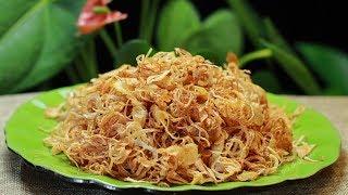 Cách làm Hành Phi ăn xôi trộn gỏi ăn bánh để lâu mà vẫn giòn