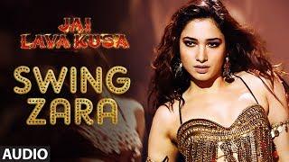 Swing Zara Full Song | Jai Lava Kusa | Jr NTR, Raashi Khanna, Nivetha Thomas, Tamannaah | DSP,