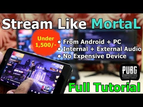 How To Stream PUBG Mobile Like MortaL From Android And PC