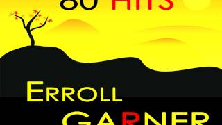 Erroll Garner - Back Home Again In Indiana