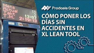 Cómo poner los días sin accidentes en XL Lean Tool