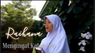 Raihana - Mengingat Kalam Mu - (Official Music Video)
