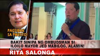 Alam Ba News: Anong dahilan kung bakit na dismiss sa pwesto si Iloilo Mayor Jed Mabilog?