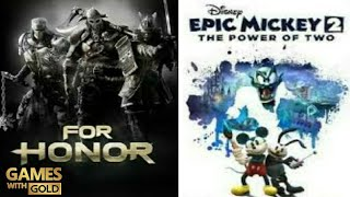 For Honor / Epic Mickey 2   Games With Gold Agosto 2018